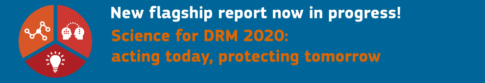 Science for DRM 2020: acting today, protecting tomorrow